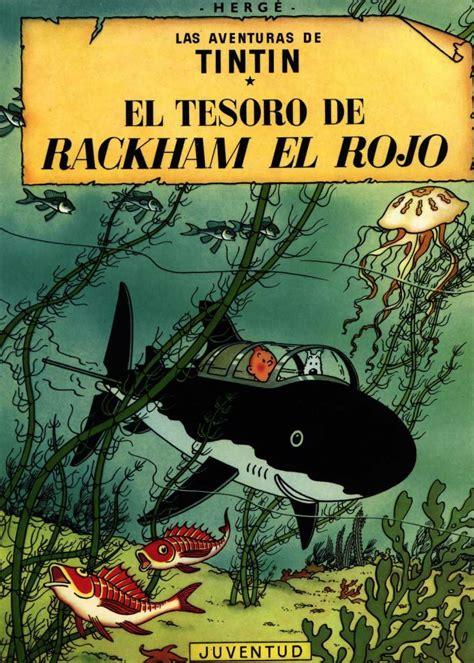 R El Tesoro De Rackham El Rojo Las Aventuras De Tintin Rustica