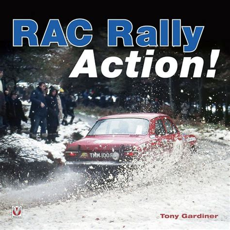 RAC Rally Action!: From the 60s, 70s and 80s