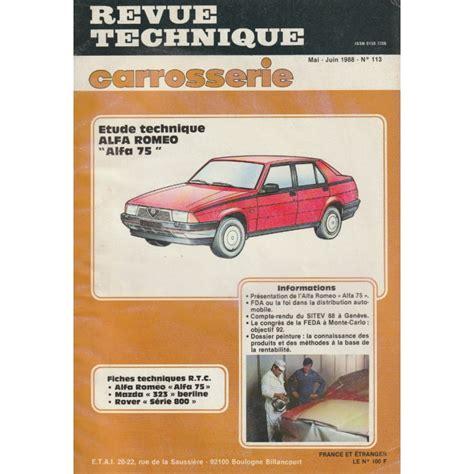 REVUE TECHNIQUE CARROSSERIE N° 113 ALFA ROMEO ALFA 75