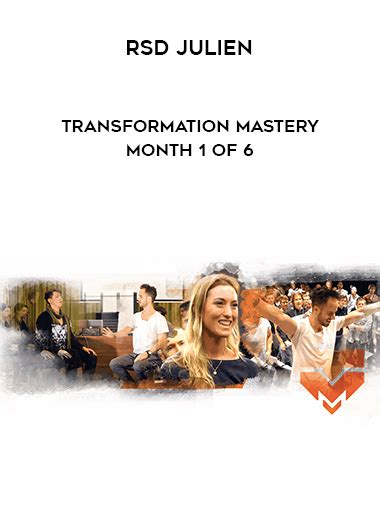 RSD Julien - Transformation Mastery