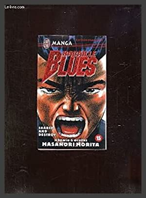 Racailles Blues Tome 15 Search And Destroy