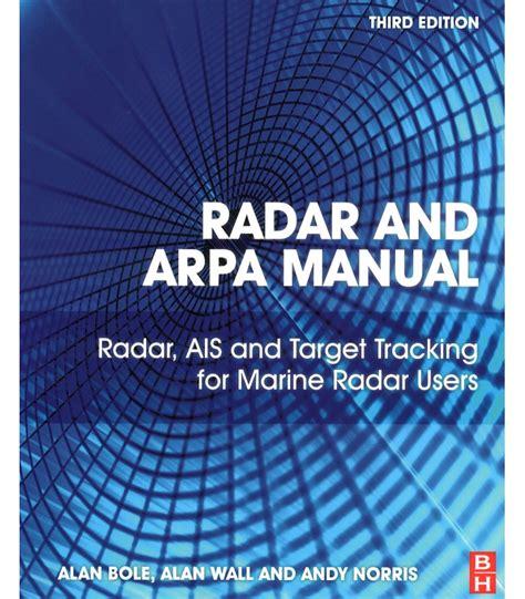 Radar And Arpa Manual Radar Ais And Target Tracking For Marine Radar Users