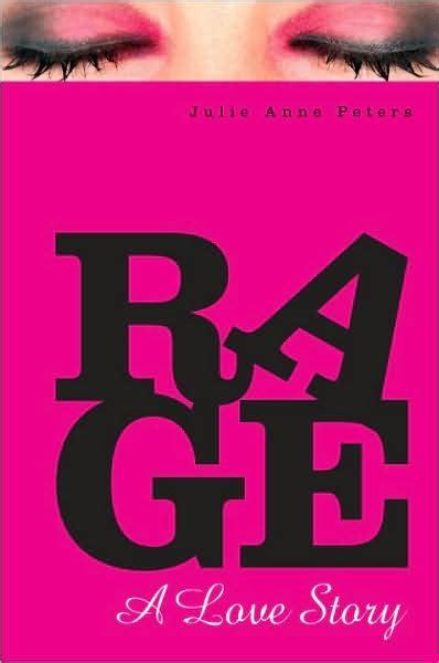 Rage A Love Story Julie Anne Peters