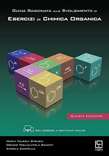 Scaricare Ragionata Allo Svolgimento Di Esercizi Di Chimica Organica Con Aggiornamento Online 1 PDF Gratis