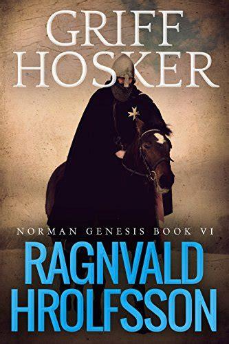 Ragnvald Hrolfsson (Norman Genesis, #6)