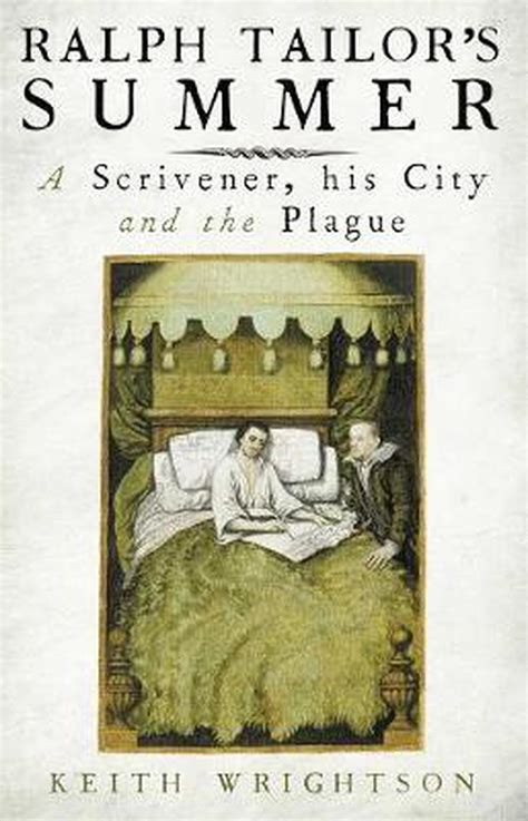 Ralph Tailor's Summer: A Scrivener, His City and the Plague
