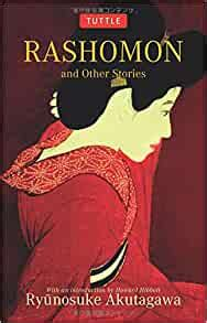 Rashomon And Other Stories Tuttle Classics English Edition