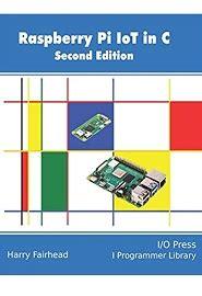 Raspberry Pi Iot In C English Edition