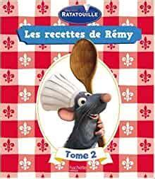 Ratatouille Les Recettes De Remy Tome 2
