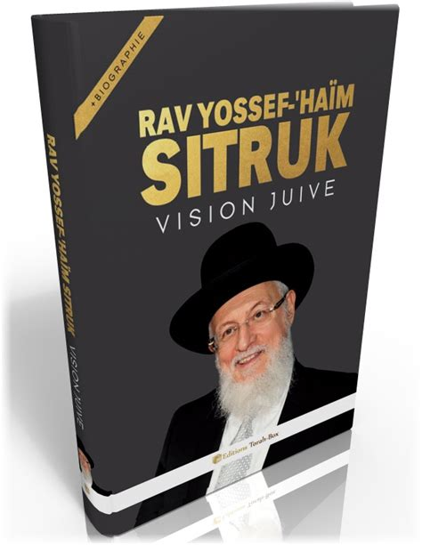 Rav Sitruk Vision Juive And Biographie