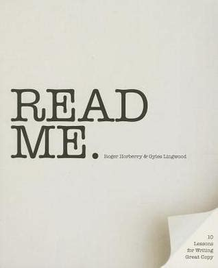 Read Me: 10 Lessons for Writing Great Copy