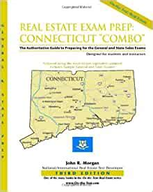 Real Estate Exam Prep Connecticut Combo 3rd Edition The Authoritative Guide To Preparing For The Connecticut General And State Sales Exams