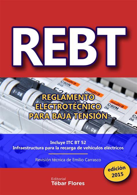 Rebt Reglamento Electrotecnico Para Baja Tension Edicion 2015