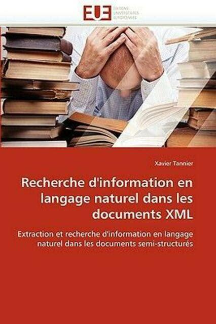 Recherche D Information En Langage Naturel Dans Les Documents Xml