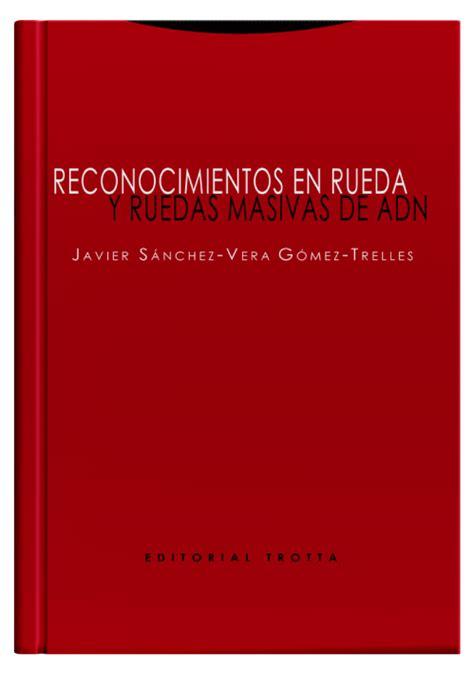 Reconocimientos En Rueda Y Ruedas Masivas De Adn Estructuras Y Procesos Derecho