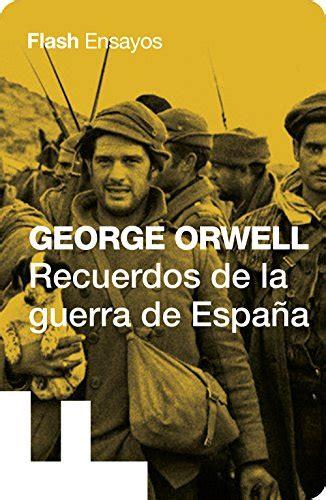 Recuerdos De La Guerra De Espana Coleccion Endebate