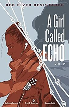 Red River Resistance A Girl Called Echo Book 2 English Edition