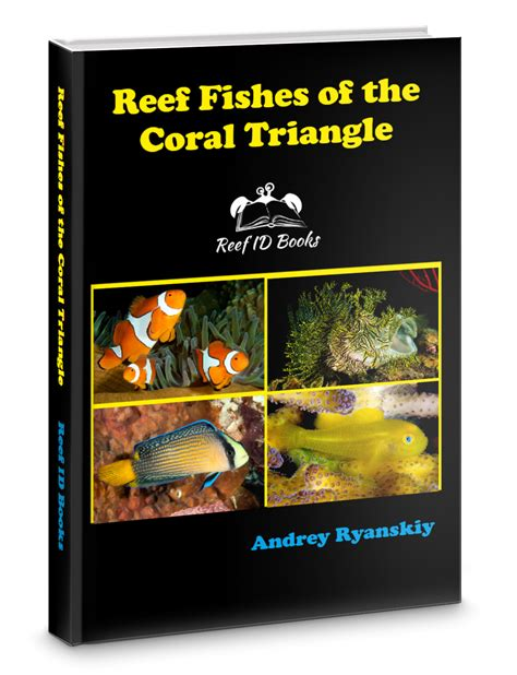 Reef Fishes Of The Coral Triangle Reef Id Books English Edition