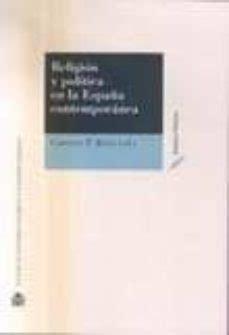 Religion Y Politica En La Espana Contemporanea