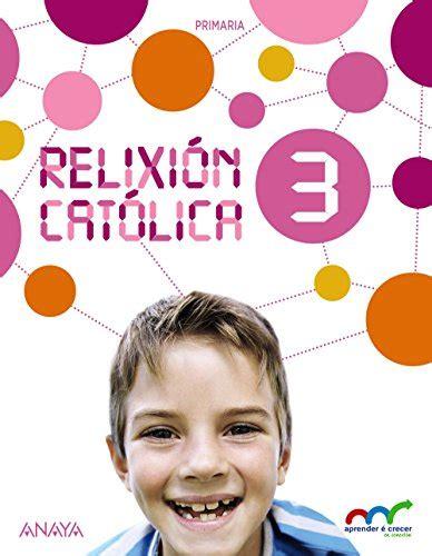 Relixion Catolica 3 Aprender E Crecer En Conexion