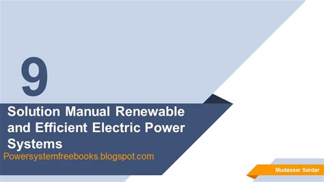 Renewable Efficient Electric Power Systems Solution Manual