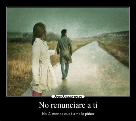 Renunciare A Ti