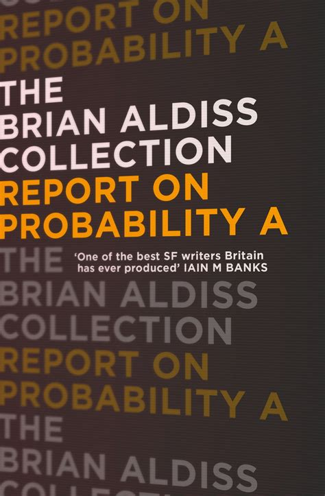 Report On Probability A The Brian Aldiss Collection