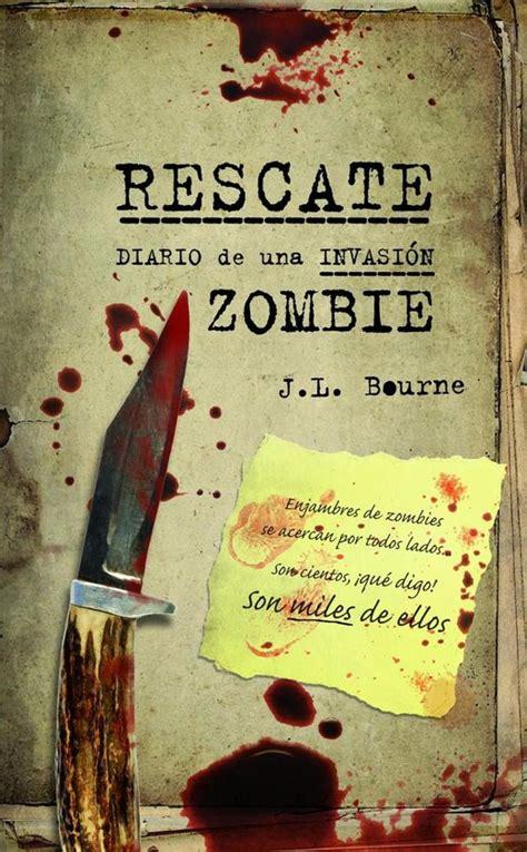 Rescate Diario De Una Invasion Zombie Zombies No 1