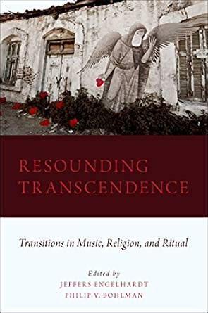 Resounding Transcendence: Transitions in Music, Religion, and Ritual
