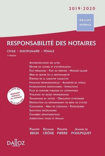Responsabilite Des Notaires Civile Disciplinaire Penale
