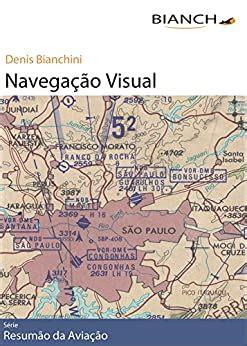 Resumao Da Aviacao 01 Navegacao Visual Portuguese Edition