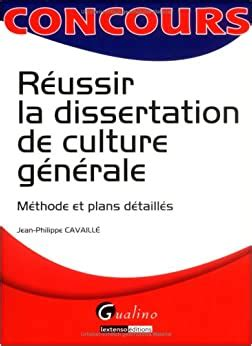 Reussir La Dissertation De Culture Generale Methode Et Plans Detailles