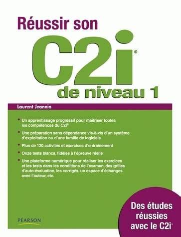 Reussir Son C2i De Niveau 1