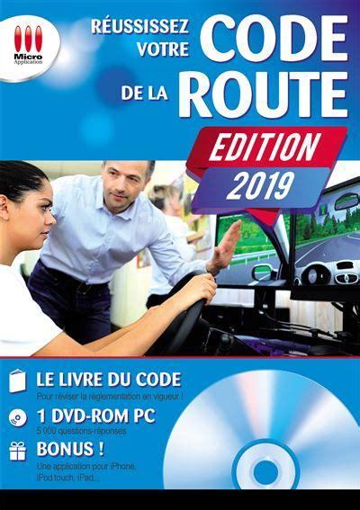 Reussissez Votre Code De La Route 2019
