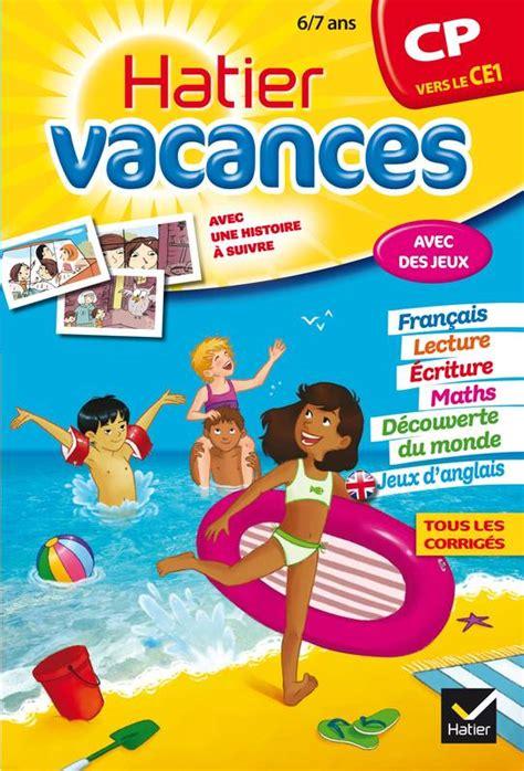 Reviser En Vacances Cp Vers Ce1 Cahier De Vacances