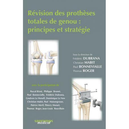 Revision Des Protheses Totales Du Genou Principes Et Strategie