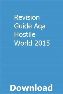 Revision Guide Aqa Hostile World 2018