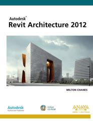 Revit Architecture 2012 Diseno Y Creatividad