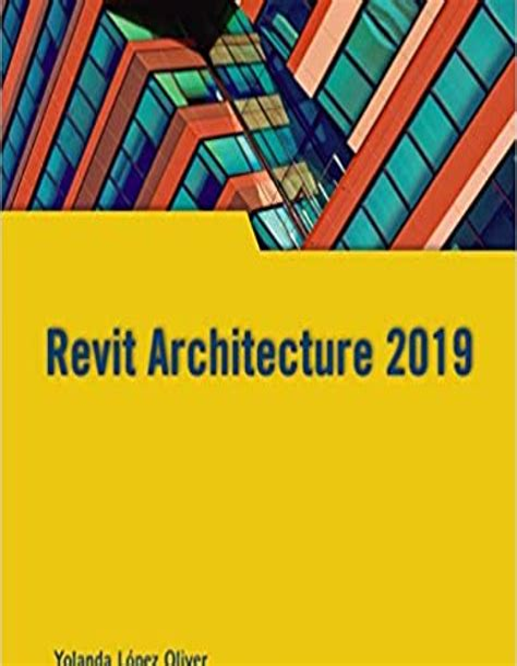 Revit Architecture 2019 Manuales Imprescindibles