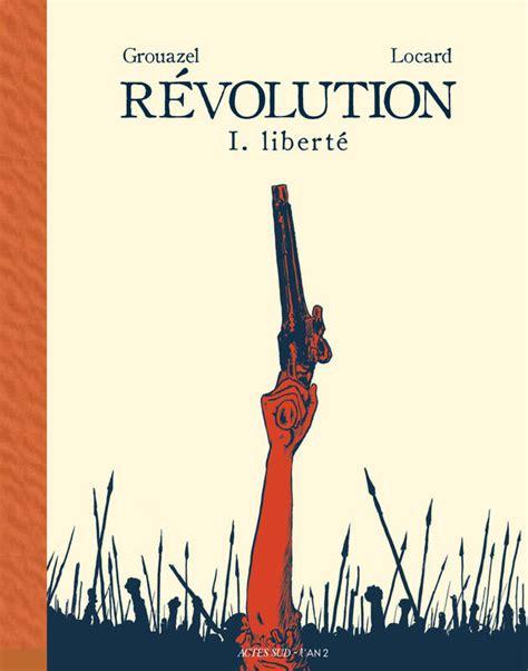 Revolution Tome 1 Liberte