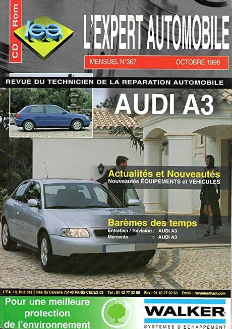 Revue Technique Lexpert Automobile N 367 Audi A3 Essence 1 8 20v