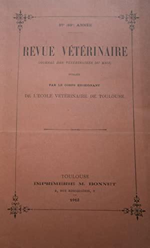 Revue Veterinaire Journal Des Veterinaires Du Midi 37 E 69e Annee Publiee Par Le Corps Enseignant De Lecole
