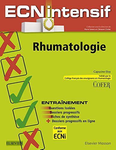Rhumatologie Dossiers Progressifs Et Questions Isolees Corriges