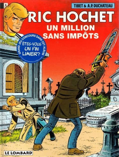 Ric Hochet Tome 56 Un Million Sans Impots
