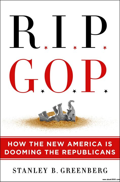 Rip Gop How The New America Is Dooming The Republicans