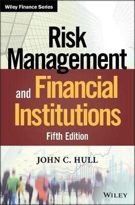 Risk Management And Financial Institutions International Edition