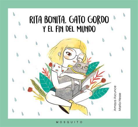 Rita Bonita Gato Gordo Y El Fin Del Mundo