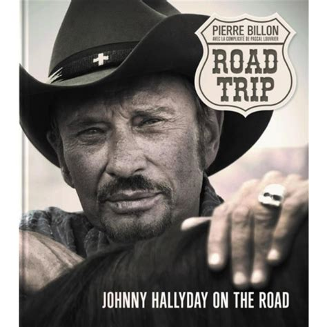 Road Trip Johnny Hallyday On The Road