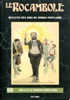 Rocambole 19 Zola Et Le Roman Populaire