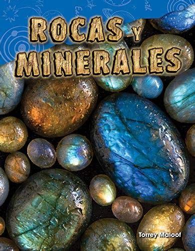 Rocas y Minerales (Rocks and Minerals) (Spanish Version) (Grade 2) (Ciencias de ls Tierra y del Espacio/Science Readers: Content and Literacy)